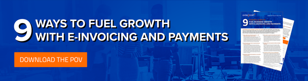 Download the POV - 9 ways to fuel growth with e-Invoicing and payments